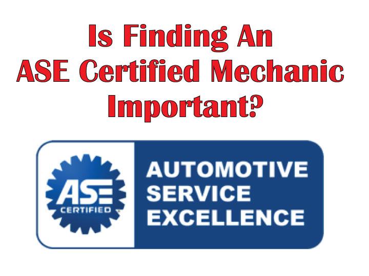 ase certified mechanic technician repair benefits using diagnosis maintenance untrustworthy